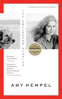 The Collected Stories of Amy Hempel Book Cover
