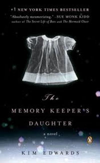The Memory Keeper's Daughter Book Cover